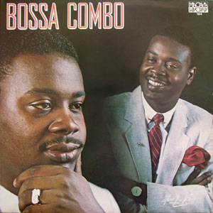 Bossa Combo - Premiere Communion / Jazz Man