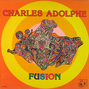 Charles Adolphe - Fusion