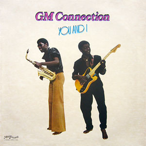 GM Connection - You And I