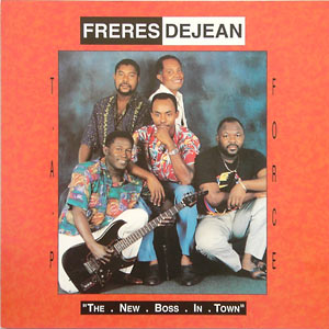 Frères Déjean - The New Boss In Town