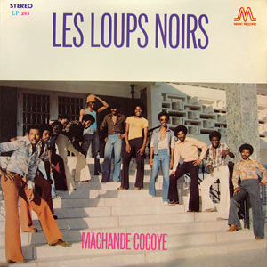 Loups Noirs - Machande Cocoye