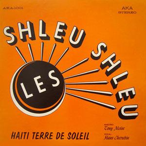 Haiti Terre De Soleil - Shleu Shleu