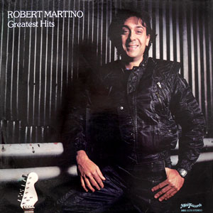 Robert Martino - Robert Martino's greatest hits