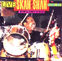 Skah-Shah - Live Vol.4 - Unlimited