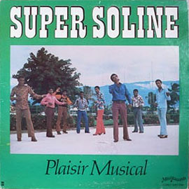 Super Soline - Plaisir Musicale
