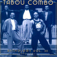 Tabou Combo - Anthology, Vol III (1979-1986)