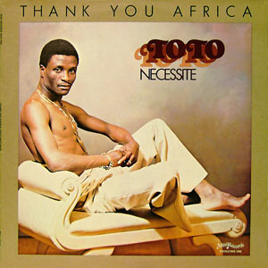 Toto Nécessité - Thank You Africa