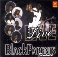Black Parents - Sensuel Live