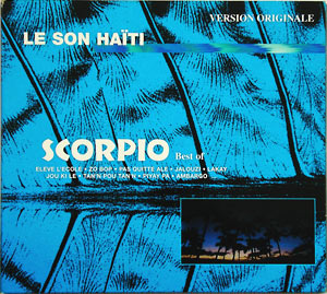 Scorpio - Best of «Le Son Haïti»