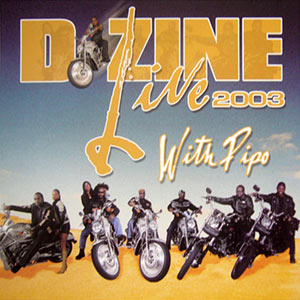 D'Zine - Live 2003 - With Pipo