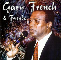 Gary French - Gary French & Friends