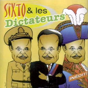 Maurice Sixto - Sixto & les Dictateurs