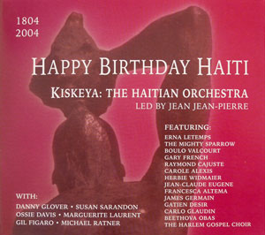 Kiskeya - Happy Birthday Haiti - 1804/2004