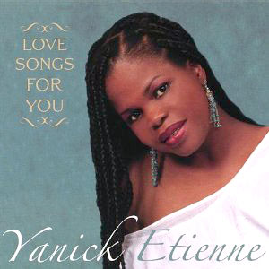 Yanick Etienne - Love Songs For You