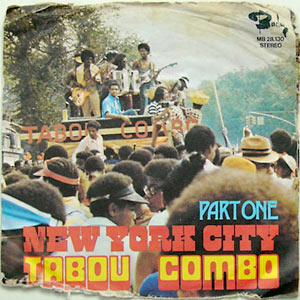 Tabou Combo - New York City (pt.1 pt.2)