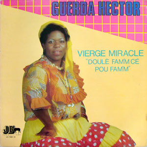 Guerda Hector - Vierge Miracle