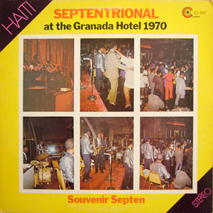 Septentrional - At the Granada Hotel 1970 - Souvenir Septen