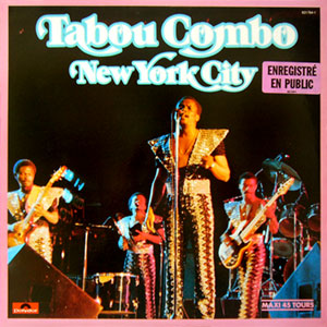 Tabou Combo - New York City / Et Alors