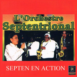 Septentrional - Septen En Action