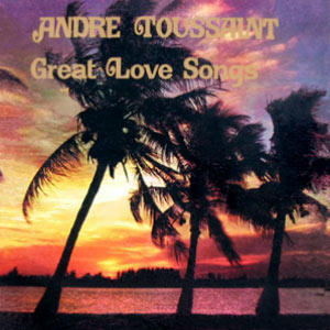 André Toussaint - Great Love Songs