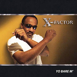 X-Factor - Yo Bare'm