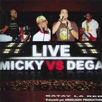 Sweet Micky vs. Dega - Live - Batay La Red