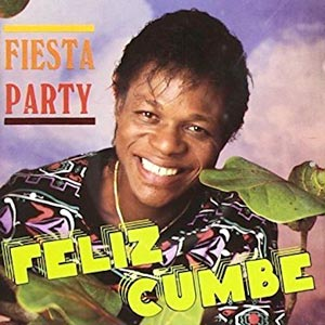 Félix Cumbé - Fiesta Party