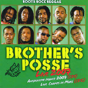 Brothers Posse - Live 2007