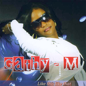 Gathy-M - Like This Like That