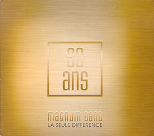 Magnum Band - 30 Ans
