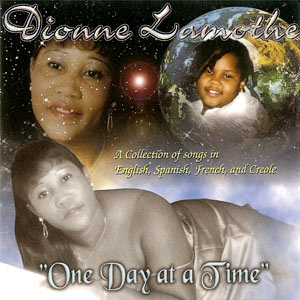Dionne Lamothe - One Day At A Time
