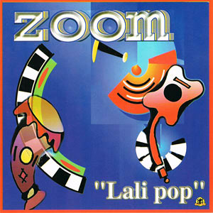 Zoom - Lali Pop