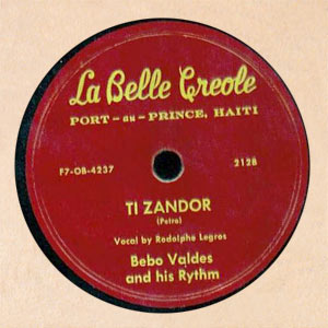Bebo Valdes and his Rythm - Bam pa'm sans douce / Ti zandor