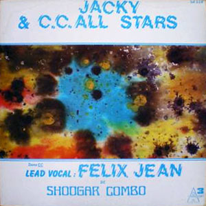 C.C. All Stars - Lead vocal Felix Jean de Shoogar Combo