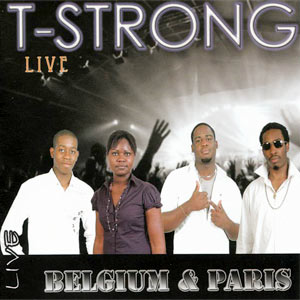 T-Strong - Live - Belgium & Paris