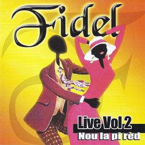 Fidel - Nou La Pi Red - Live Vol.2