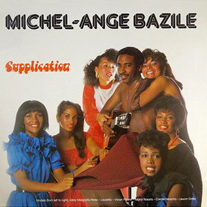 Michel Ange Bazile - Supplication