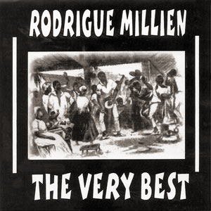 Rodrigue Milien - The Very Best