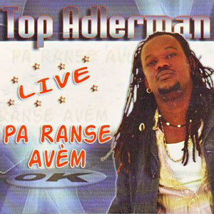 Top Adlerman - Live - Pa Ranse Ave
