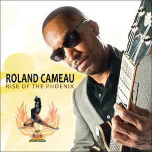 Roland Cameau - Rise Of The Phoenix