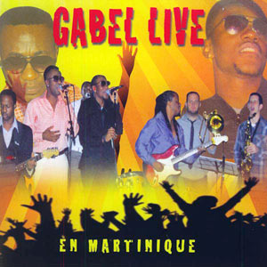 Gabel - Live en Martinique