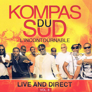 Kompas Du Sud - L'Incontournable Live and Direct - Vol.8