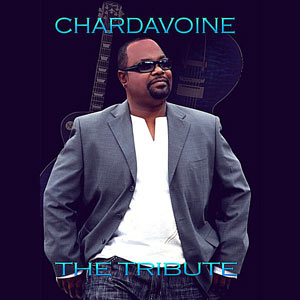 Chardavoine - The Tribute