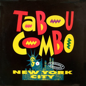 Tabou Combo - New York City / Pace Dominé