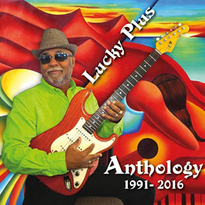 Lucky Plus - Anthology (1991 - 2016)